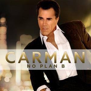 Carman - No Plan B
