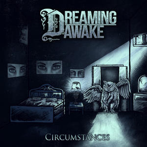 Dreaming Awake - Circumstances