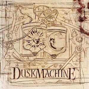 Duskmachine - DuskMachine