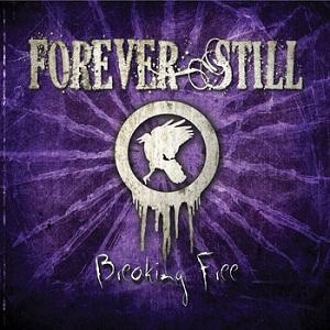 Forever Still - Breaking Free