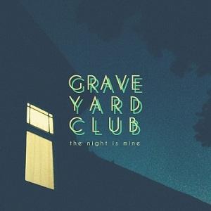 Graveyard Club - Nightingale