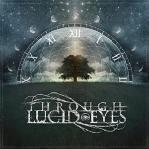 Through Lucid Eyes - Through Lucid Eyes