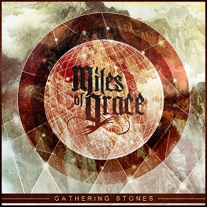 Miles of Grace - Gathering stones