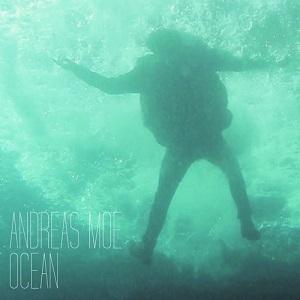Andreas Moe - Ocean Lyrics