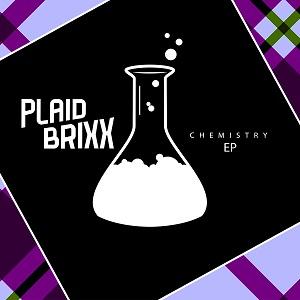 Plaid Brixx - Chemistry