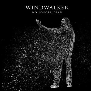 Windwalker - No Longer Dead