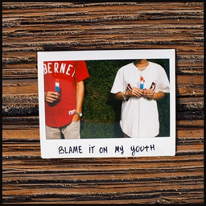 Brothers From Another - Blame It on My Youth Lyrics