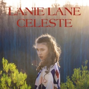 Lanie Lane - Celeste Lyrics