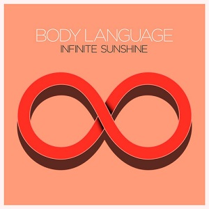 Body Language - Infinite Sunshine