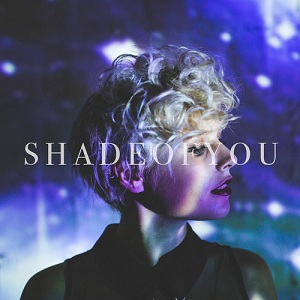 Daniella Mason - Shade of You Lyrics