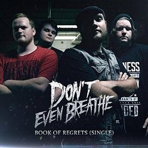 Don't Even Breathe - Book of Regrets Lyrics