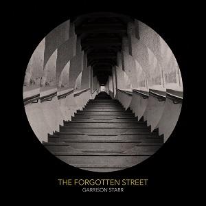 Garrison Starr - The Forgotten Street