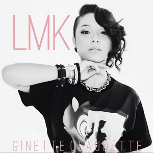 Ginette Claudette - LMK Lyrics