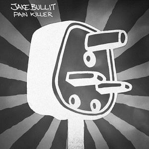 Jake Bullit - Pain Killer