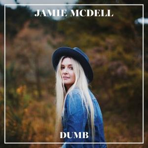 Jamie McDell - Dumb Lyrics
