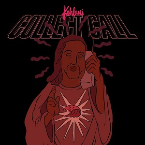 Kehlani - Collect Call Lyrics