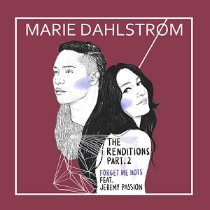 Marie Dahlstrom - Forget Me Nots Lyrics (Feat. Jeremy Passion)