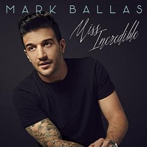 Mark Ballas - Miss Incredible Lyrics