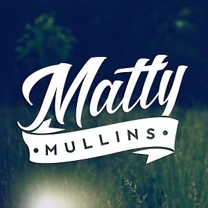 Matty Mullins - Matty Mullins