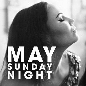 May - Sunday Night Lyrics