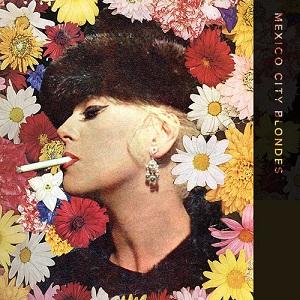 Mexico City Blondes - Fade Lyrics