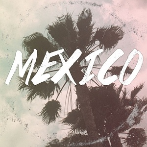 Max and the Moon - Mexico Lyrics