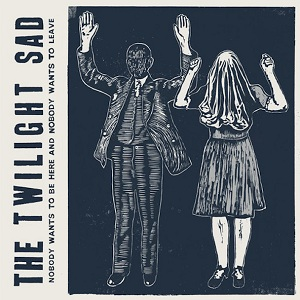 The Twilight Sad - There's A Girl In The Corner Lyrics