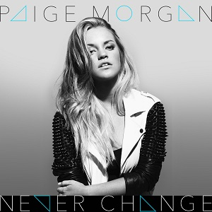 Paige Morgan - Never Change Lyrics