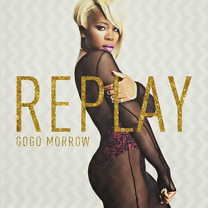 GoGo Morrow - Replay Lyrics