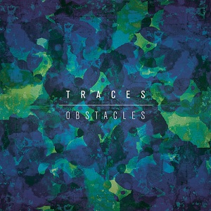 Traces - Obstacles Lyrics