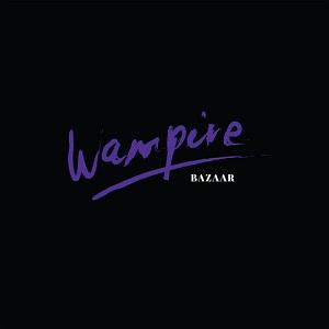 Wampire - Bazaar