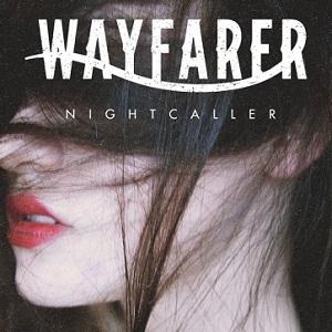 Wayfarer - Nightcaller Lyrics
