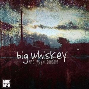 Big Whiskey - Asleep at the Wheel