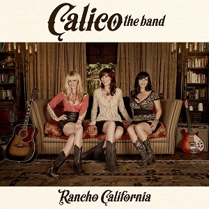 CALICO the band - Rancho California