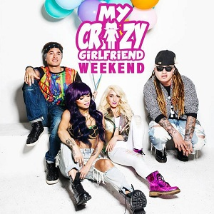 My Crazy Girlfriend - Weekend Lyrics