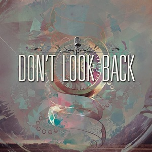 Don't Look Back - Don't Look Back
