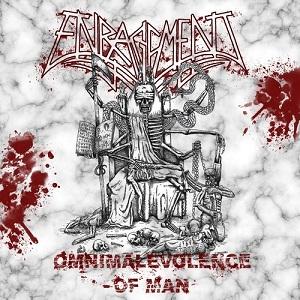 Enragement - Omnimalevolence of Man