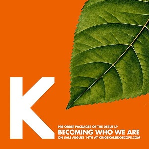 Kings Kaleidoscope - Becoming Who We Are