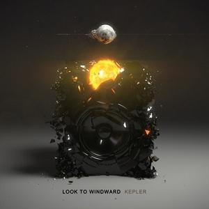 Look To Windward - Kepler