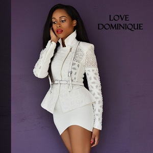 Love Dominique - Love Dominique