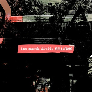 The March Divide - Billions