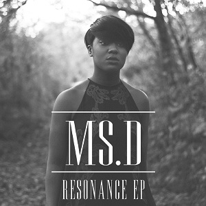 Ms D - Resonance
