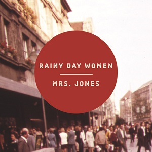 Rainy Day Women - Ain't It Time