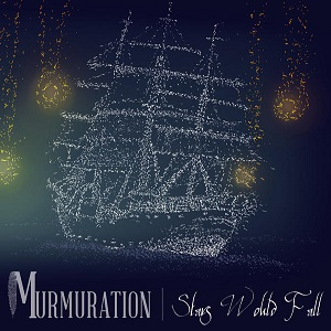 Murmuration - Stars Would Fall