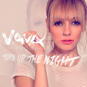 Vava Voom - Turn Up The Night Lyrics