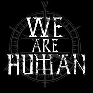We Are Human - ing