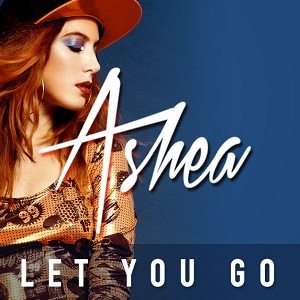 Ashea - Let You Go