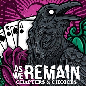 As We Remain - Chapters & Choices