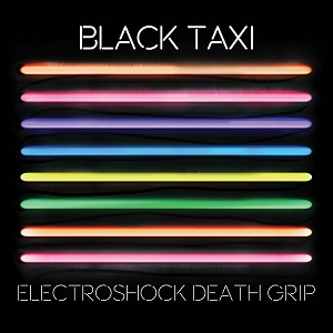 Black Taxi - Electroshock Death Grip