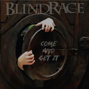 Blind Race - Come & Get It